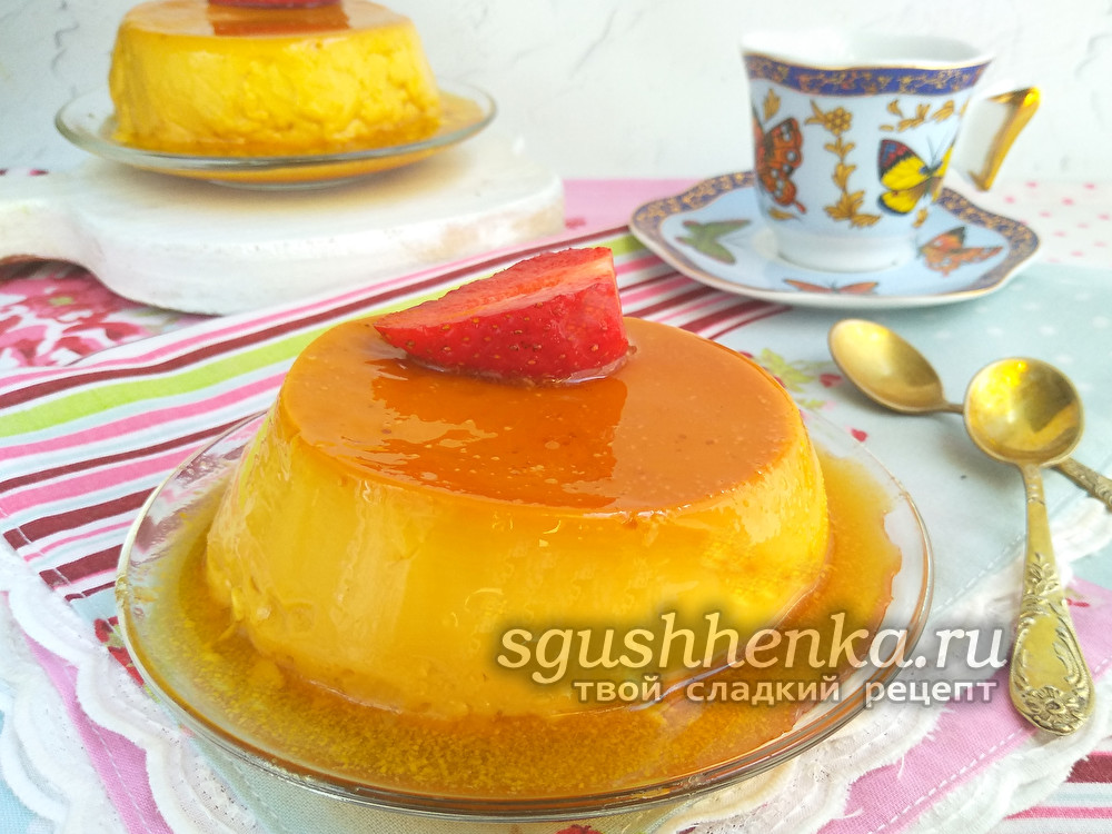 вкусный десерт крем-карамель